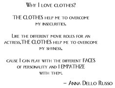 Anna Dello Russo Quotes | STYLE AND GRACE QUOTE OF THE DAY: