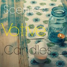 #DIY how to scent a plain votive candle with #essential oils! @The Homemade Experiment