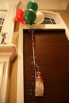 Elf on a Shelf idea - Elf grand entrance with Christmas balloons