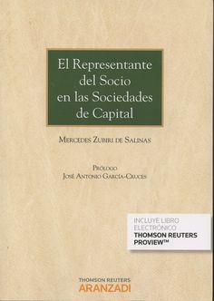 El representante del socio en las sociedades de capital / Mercedes Zubiri de Salinas. - 2015
