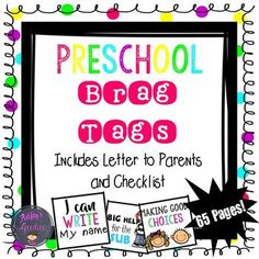 Brag Tags! The perfect way to reward positive behaviors as well as provide classroom management!This (growing) set includes Brag Tags in both color and black and white. Also included is an introductory letter to parents and a checklist with all the brag tags listed in this set.Tags include:Happy Birthday (also found here) I survived (also found here) I can hold a pencilI can use scissorsI can rhymeI can write my nameI can count to 10I can count to 20I can count to 50I can count to 100Big…