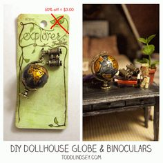 DIY Dollhouse Globe & Binoculars from Jewelry Charms...saw this at HobbyLobby.....got this and put into my CD box display I made....b