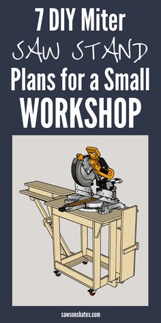 7 DIY Miter Saw Stand Plans (Compact + Mobile) | Saws on Skates® Miter Saw Stand Plans, Diy Miter Saw Stand, Miter Saw Table, Mitre Saw Stand, Wood Shop Projects, Woodworking Projects Diy, Woodworking Shop, Woodworking Jigsaw, Woodworking Basics