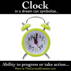 A clock as a dream symbol can represent...     More dream meanings at TheCuriousDreamer...    #dreammeaning #dreamsymbol