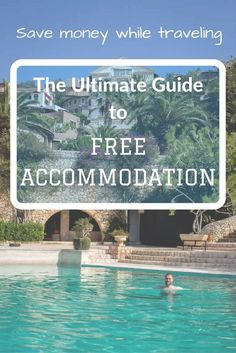 A guide with all the possibilities on how to find free accommodation around the world. The perfect guide for digital nomads, budget travelers and broke backpackers