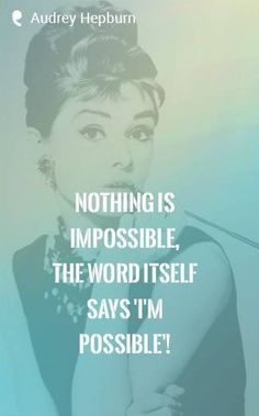 Inspirational words to live by Audrey Hepburn. Tap to see more inspirational & motivational quotes! - @mobile9