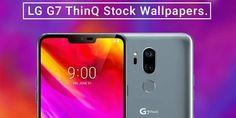 LG G7 ThinQ: Κατεβάστε τα φανταστικά wallpapers του νέου κινητού! Galaxy Phone, Samsung Galaxy, Wallpaper, Wallpapers