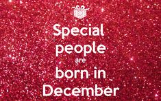 'Special people are born in December' Poster