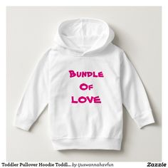 "Toddler Pullover Hoodie Toddlers Pullover Hoodies Toddler Pullover Hoodie Toddlers Girls Pullover Hoodies baby Hoodie Kids Hoodies Toddlers Soft Comfy Hoodie, with ""BUNDLE OF LOVE"", printed in Hot Pink onto the lovely White Hoodie. Has a matching Beanie with Hot Pink words in my store. Very fast shipping Worldwide. Own this cute Toddler Hoodie with ""BUNDLE OF LOVE"" NOW! Great addition to any child's wardrobe. Perfect for the Fall and cooler weather! Makes a unique cool Gift idea!  $27.90"