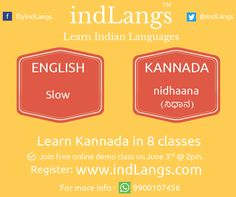 How to say 'SLOW' in Kannada?