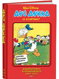 Aku Ankka ja kumppanit näköispainos 1951-1952, osa 2 Donald Duck, Comic Books, Baseball Cards, Comics, Disney, Cartoons, Cartoons, Comic, Comic Book
