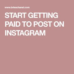 START GETTING PAID TO POST ON INSTAGRAM