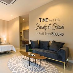Time Spent With Family And Friends Is Worth Every Second Wall Sticker Wall Stickers Family, House Wall, Bring It On, Couch, Living Room, Room Ideas, Joy, Friends, Home Decor