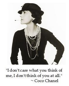Coco Chanel's sui generis approach to life