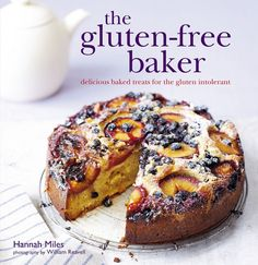 The Gluten Free Baker from Hannah Miles- absolutely gorgeous photography and recipes.