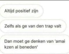 Dutch Quotes, Lol, Humor, Humour, Funny Photos, Funny Humor, Comedy, Lifting Humor, Fun