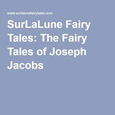 SurLaLune Fairy Tales: The Fairy Tales of Joseph Jacobs
