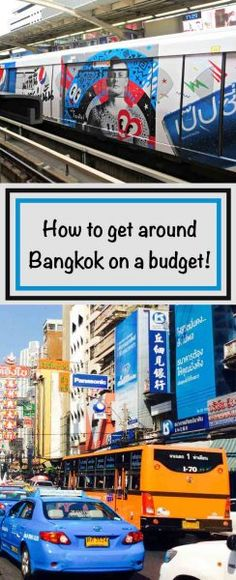 How to get around Bangkok on a budget! Taxi, tuk tuk, BTS, MRT.
