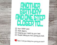 Another dreaded Birthday, so give them something to laugh about on their special day with one of our funny and yes, a little sarcastic Birthday cards. Please checkout our unique cards at Ohmywordcards on Etsy.