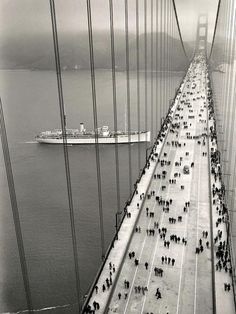 The Golden Gate Bridge opened on opening day,  May 27, 1937