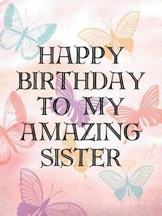 Happy birthday wishes for sister,funny message images from brother.Happy birthday little sister,big sister, cousin sis greetings cards messages with hd pictures. Happy Birthday Sister Cake, Birthday Greetings For Sister, Birthday Messages For Sister, Birthday Wishes Messages, Sister Birthday Quotes, Birthday Blessings, Cake Birthday, Special Birthday, Funny Birthday