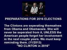 They've started separating from Obama. DO NOT FORGET BENGHAZI OR ANY OF THE OTHER SCANDALS  'MYSTERIOUS DEATHS' THEY'VE LEFT IN THEIR WAKE!!!  NO Clinton in 2016 !!!