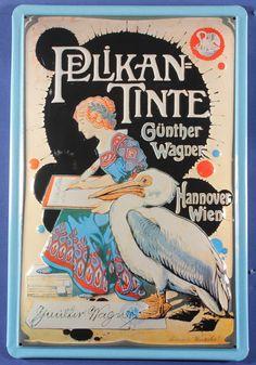 Blechschild Pelikan Tinte Hannover Wien Schild Nostalgieschild -