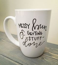 Messy Bun Mug. Cute Mug. Getting Stuff by KellyCastleCreations
