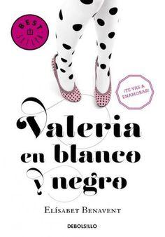 Descargar Libro Valeria en Blanco y Negro - Elísabet Benavent en PDF, ePub, mobi o Leer Online | Le Libros