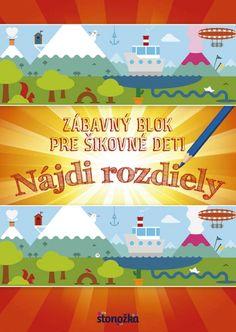 Kniha: Zábavný blok pre šikovné deti - Nájdi rozdiely (autor neuvedený) | bux.sk
