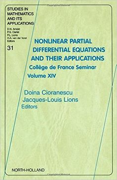 Nonlinear partial differential equations and their      applications.14: Collège de France Seminar / editors Doina      Cioranescu and Jacques-Louis Lions.-- Amsterdam ... [etc.] :      Elsevier, 2002.