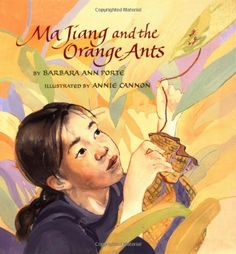 Love this story about a girl in China who saves her family's business--who knew they used ants in orange orchards? Good for elementary unit on China