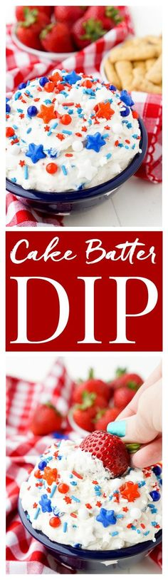 This Cake Batter Dip is made with just 4 ingredients and is ready in just 5 minutes! Change the sprinkles colors to customize it for any occasion like birthdays, graduations, the 4th of July!