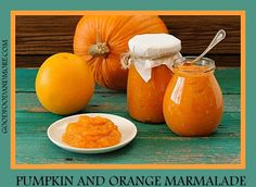 Good Food and More: Pumpkin Recipes: Marmalade, Chutney and Smoothies