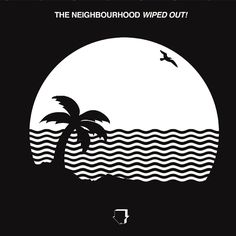 Wiped Out! [LP] by The Neighbourhood (Vinyl, 2 Discs, Columbia (USA)) for sale online Iconic Album Covers, Cool Album Covers, Album Cover Design, Music Album Covers, Bedroom Wall Collage, Photo Wall Collage, Picture Wall, Desenho Harry Styles, Cover Wallpaper