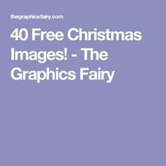 40 Free Christmas Images! - The Graphics Fairy