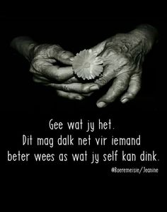 Afrikaanse Quotes, Life Quotes, Self, Movies, Movie Posters, Top, Quotes About Life, Quote Life, Films