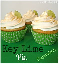 Key Lime Pie Cupcakes ~ Dip it in Chocolate