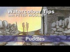 Watercolour Tip from PETER WOOLLEY: Puddles - YouTube