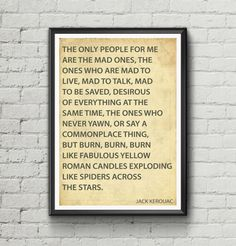 "Jack Kerouac typographic quote  ""The only people for me are the mad ones"" inspirational quote. Beat Generation."