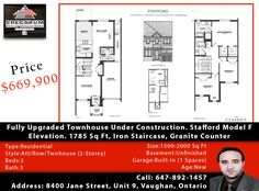 Fully Upgraded Townhouse Under Construction. Stafford Model F Elevation. 1785 Sq Ft, Iron Staircase, Granite Counter Price $ 669,900 Call Inderjit Sajjan today 647-892-1457 for your personal showing