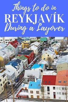 Iceland has become a popular destination and many airlines stop there for layovers. If you are looking for things to do in Reykjavik during a layover, this is a great list. #Iceland #Travel #Bucketlist #Daytriptips