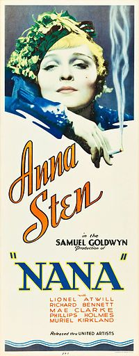 Nana. Anna Sten, Lionel Atwill, Richard Bennett, Mae Clarke. Directed by Dorothy Arzner, George Fitzmaurice. Samuel Goldwyn Productions. 1934