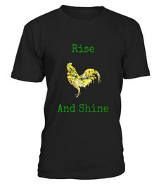 """# Rise and Shine Rooster Farm T-Shirt .  Special Offer, not available in shops      Comes in a variety of styles and colours      Buy yours now before it is too late!      Secured payment via Visa / Mastercard / Amex / PayPal      How to place an order            Choose the model from the drop-down menu      Click on """"Buy it now""""      Choose the size and the quantity      Add your delivery address and bank details      And that's it!      Tags: Cock-a-doodle-do! It's time to rise and shine…"""