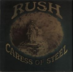 RUSH--Caress Of Steel