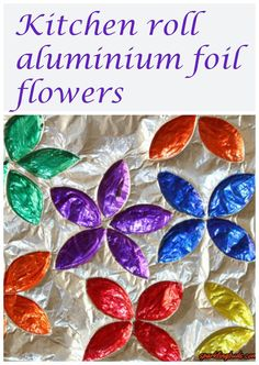 Aluminium foil flowers made from kitchen rolls and sharpie markers