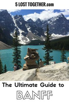 The Best of Banff: the Top Things to Do in Banff in the Summer - 5 Lost Together