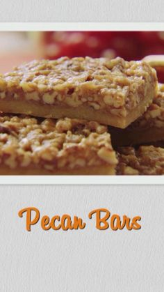 These rich and nutty Pecan Bars are the perfect dessert for an on-the-go sweet!
