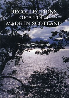In the summer and early autumn of 1803, Dorothy Wordsworth undertook an extraordinary 663-mile journey through the Scottish Lowlands and southwestern Highlands, with her brother William, and for a short time, Samuel Taylor Coleridge. On their return home, she recorded, with warmth, wit and crisp imagery, herrecollections of the adventures, sights and unspoiled, romantic  landscape of the tour. .. (Yale University Press 1997)