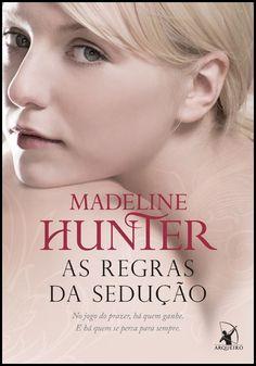 Última resenha dos Romances de Época da Editora Arqueiro !!!! As Regras da Sedução de Madeline Hunter!!! http://www.apaixonadasporlivros.com.br/as-regras-da-seducao-de-madeline-hunter-resenha/ E mais tarde tem a tão esperada surpresa!!!